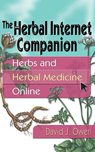 9780789010513: The Herbal Internet Companion: Herbs and Herbal Medicine Online