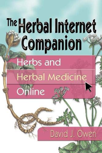 9780789010520: The Herbal Internet Companion: Herbs and Herbal Medicine Online