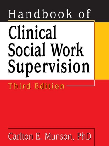 9780789010780: Handbook of Clinical Social Work Supervision, Third Edition