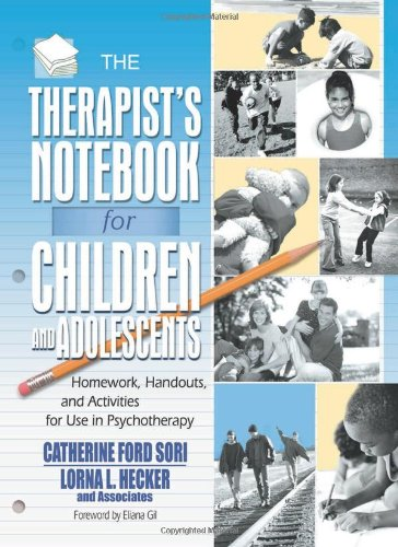 9780789010964: The Therapist's Notebook for Children and Adolescents: Homework, Handouts, and Activities for Use in Psychotherapy (Haworth Practical Practice in Mental Health)