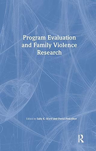 9780789011848: Program Evaluation and Family Violence Research