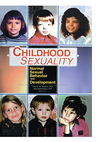 9780789011985: Childhood Sexuality: Normal Sexual Behavior and Development
