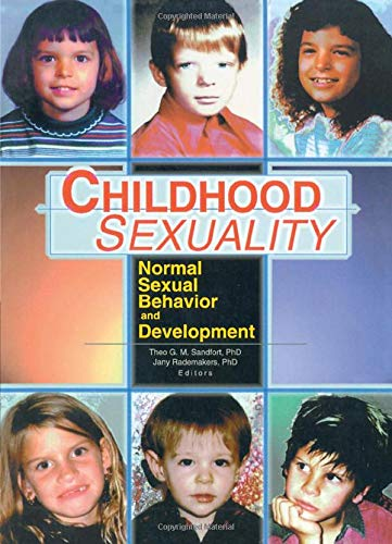 9780789011992: Childhood Sexuality: Normal Sexual Behavior and Development: Normal Sexual Behaviour and Development