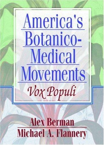9780789012357: America's Botanico-Medical Movements: Vox Populi