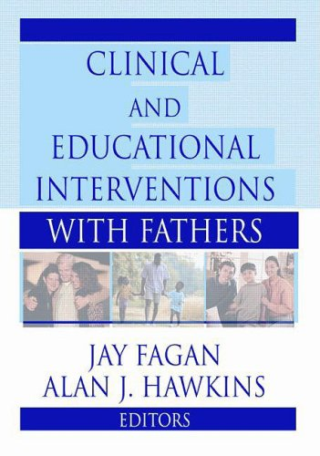 9780789012388: Clinical and Educational Interventions with Fathers (Haworth Marriage and the Family)