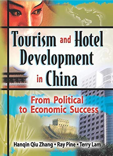 9780789012586: Tourism and Hotel Development in China