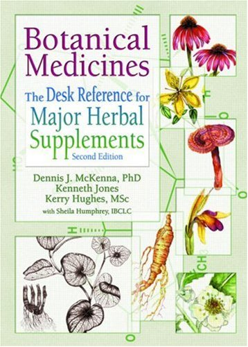 9780789012661: Botanical Medicines: The Desk Reference for Major Herbal Supplements, Second Edition