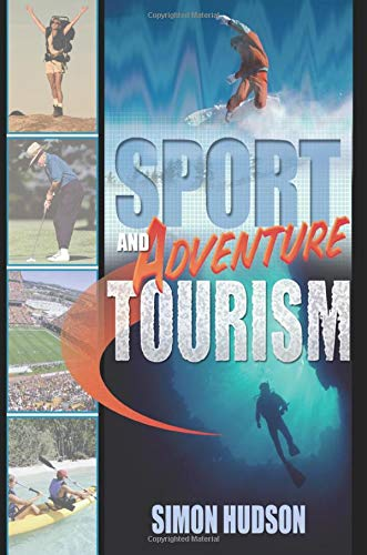 9780789012760: Sport and Adventure Tourism