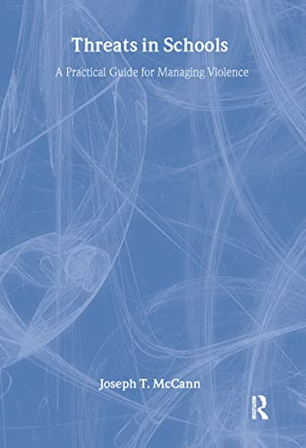 9780789012951: Threats in Schools: A Practical Guide for Managing Violence