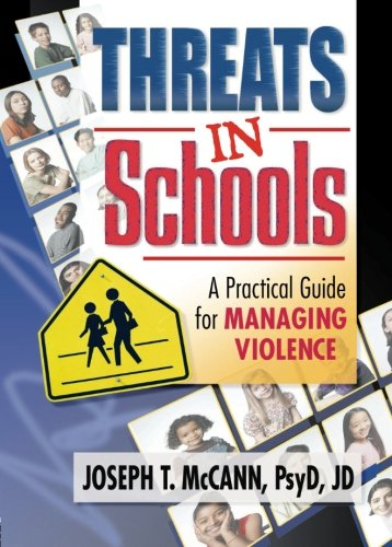 9780789012968: Threats in Schools: A Practical Guide for Managing Violence