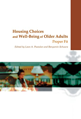 9780789013200: Housing Choices and Well-Being of Older Adults: Proper Fit