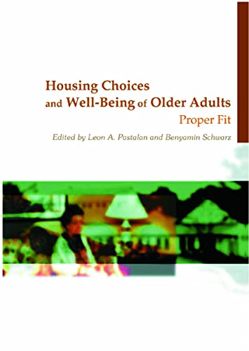 9780789013217: Housing Choices and Well-Being of Older Adults: Proper Fit