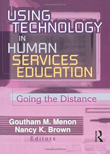 Using Technology in Human Services Education: Going: Menon, Goutham, Brown,