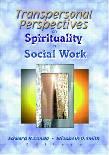 9780789013958: Transpersonal Perspectives on Spirituality in Social Work (Social Thought)