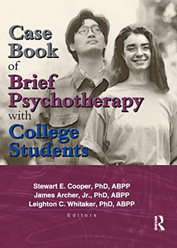 Case Book of Brief Psychotherapy with College: Leighton Whitaker, Stewart