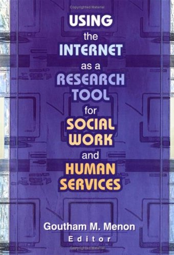 9780789014474: Using the Internet as a Research Tool for Social Work and Human Services
