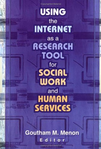9780789014481: Using the Internet as a Research Tool for Social Work and Human Services