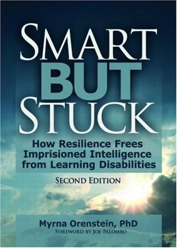 9780789014672: Smart But Stuck: Emotional Aspects of Learning Disabilities and Imprisoned Intelligence, Revised Edition