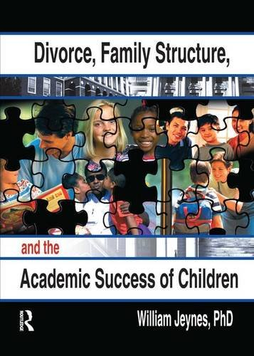 9780789014863: Divorce, Family Structure, and the Academic Success of Children