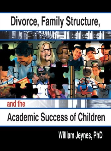 9780789014870: Divorce, Family Structure, and the Academic Success of Children