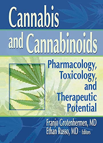 9780789015082: Cannabis and Cannabinoids: Pharmacology, Toxicology, and Therapeutic Potential