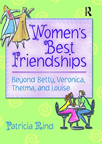 9780789015402: Women's Best Friendships: Beyond Betty, Veronica, Thelma, and Louise (Haworth Innovations in Feminist Studies)