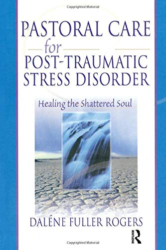 9780789015426: Pastoral Care for Post-Traumatic Stress Disorder: Healing the Shattered Soul