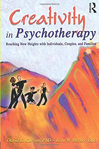 9780789015792: Creativity in Psychotherapy: Reaching New Heights with Individuals, Couples, and Families (Haworth Marriage and the Family)