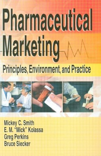 9780789015822: Pharmaceutical Marketing: Principles, Environment, and Practice