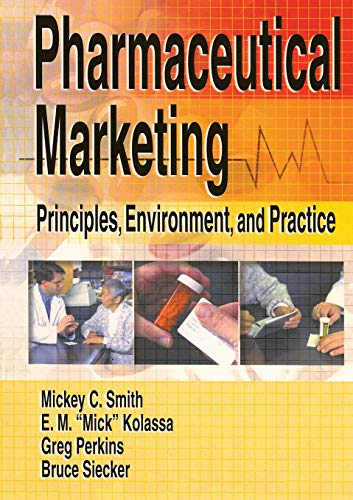 9780789015839: Pharmaceutical Marketing: Principles, Environment, and Practice