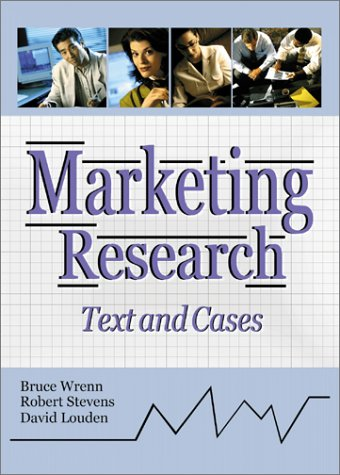 Marketing Research: Text and Cases: Robert E Stevens,