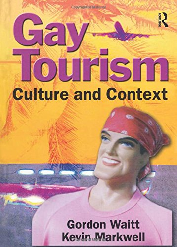 9780789016027: Gay Tourism: Culture and Context