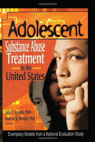 9780789016065: Adolescent Substance Abuse Treatment in the United States: Exemplary Models from a National Evaluation Study