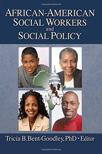 9780789016218: African-American Social Workers and Social Policy (Social Work Practice in Action (Hardcover))