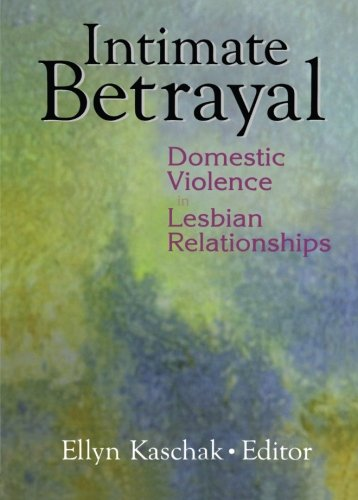 9780789016638: Intimate Betrayal: Domestic Violence in Lesbian Relationships