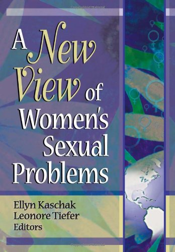 A New View of Women's Sexual Problems: Ellyn Kaschak, Leonore