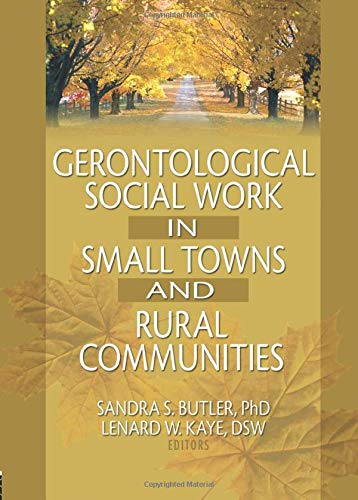 9780789016935: Gerontological Social Work in Small Towns and Rural Communities