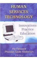 9780789017017: Human Services Technology: Innovations in Practice and Education