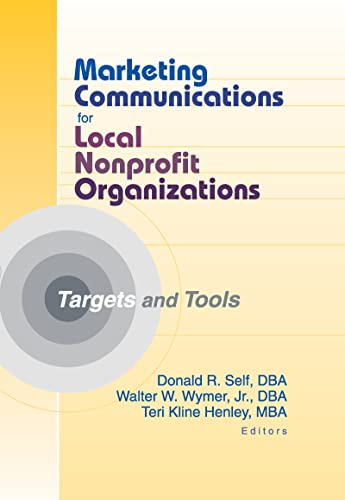 9780789017024: Marketing Communications for Local Nonprofit Organizations: Targets and Tools