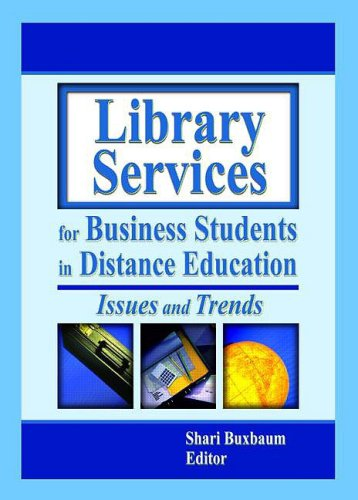 9780789017208: Library Services for Business Students in Distance Education: Issues and Trends