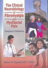 9780789017420: The Clinical Neurobiology of Fibromyalgia and Myofascial Pain: Therapeutic Implications (Journal of Musculoskeletal Pain)