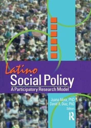Latino Social Policy: A Participatory Research Model (0789017601) by Mora, Juana; Diaz, David