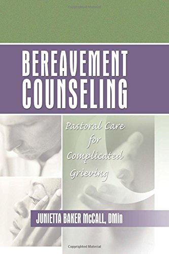 9780789017833: Bereavement Counseling: Pastoral Care for Complicated Grieving