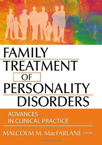 9780789017895: Family Treatment of Personality Disorders: Advances in Clinical Practice (Haworth marriage and Family Therapy)