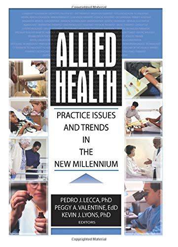 9780789018472: Allied Health: Practice Issues and Trends into the New Millennium