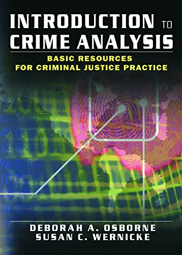 9780789018670: Introduction to Crime Analysis: Basic Resources for Criminal Justice Practice