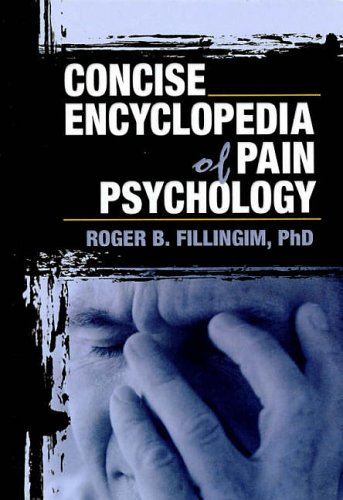 9780789018939: Concise Encyclopedia of Pain Psychology