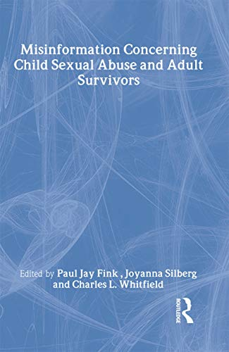 9780789019004: Misinformation Concerning Child Sexual Abuse and Adult Survivors (Journal of Child Sexual Abuse)
