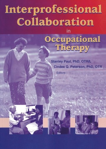 9780789019035: Interprofessional Collaboration in Occupational Therapy