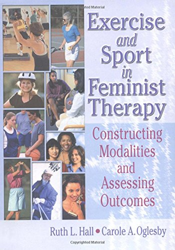 9780789019127: Exercise and Sport in Feminist Therapy: Constructing Modalities and Assessing Outcomes